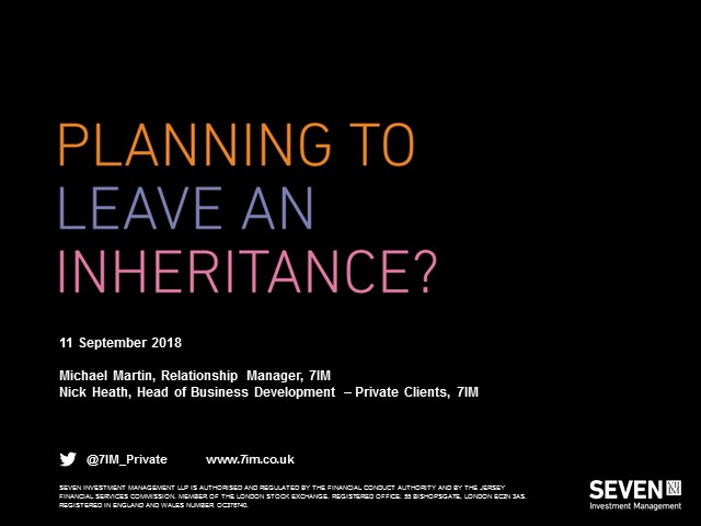 Planning to leave an inheritance?