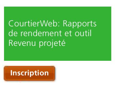 CourtierWeb | Rapports de rendement et outil Revenu projeté