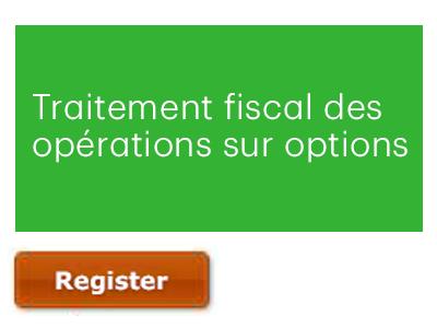 Traitement fiscal des opérations sur options, présenté par KPMG et la Bourse de Montréal