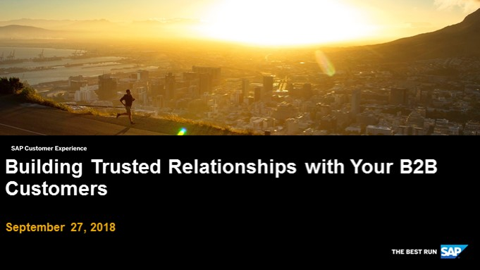 Building Trusted Relationships with Your B2B Customers