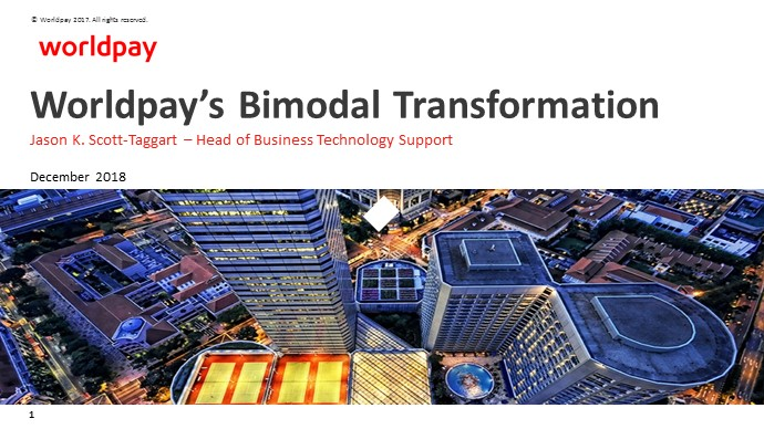 Two Tier IT: Worldpay Bimodal Delivery with ServiceNow