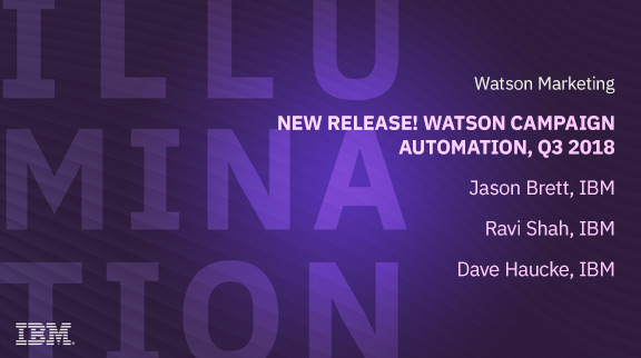New Release! Watson Campaign Automation, Q3 2018