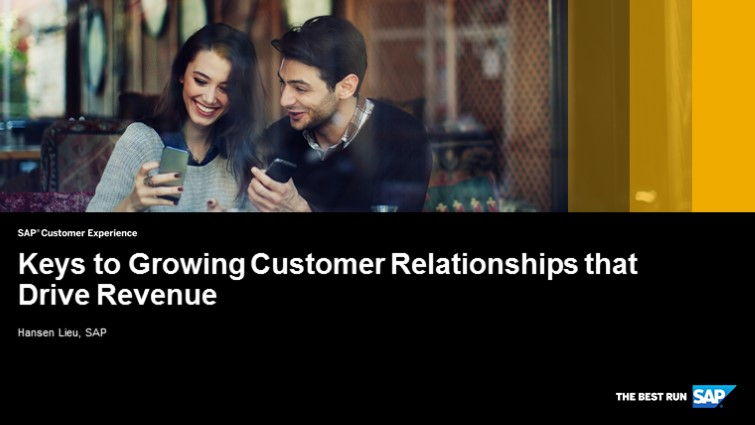 Build Your Customer Relationships to Drive Revenue