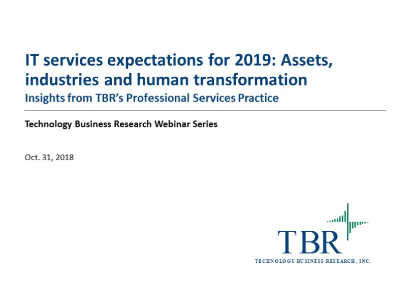 IT services expectations for 2019: Assets, industries and human transformation