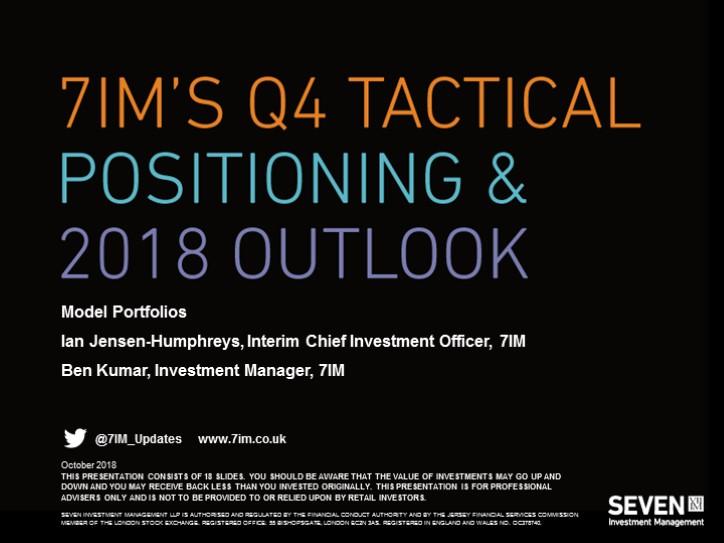 7IM's Q4 Tactical Positioning - Model Portfolios