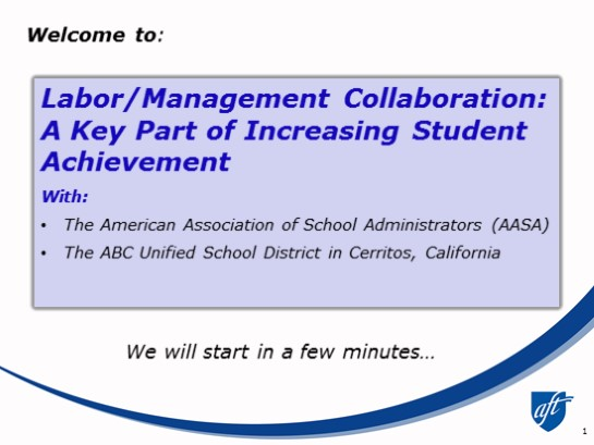 Labor/Management Collaboration: A Key Part of Increasing Student Achievement