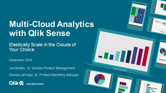 Multi-Cloud Analytics with Qlik Sense: Elastically Scale in the Clouds of Your Choice