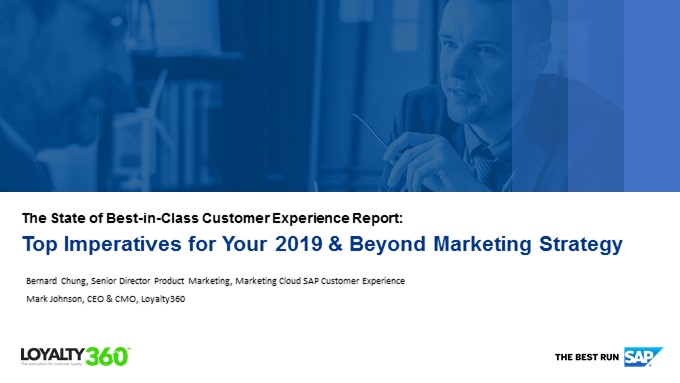 The State of Best-in-Class Customer Experience Survey Report: Top Imperatives for Your 2019 & Beyond Marketing Strategy