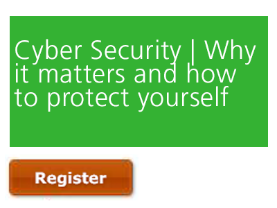 Cyber Security | Why it Matters and How to Protect Yourself