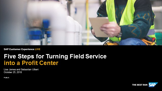 Five Steps for Turning Field Service into a Profit Center