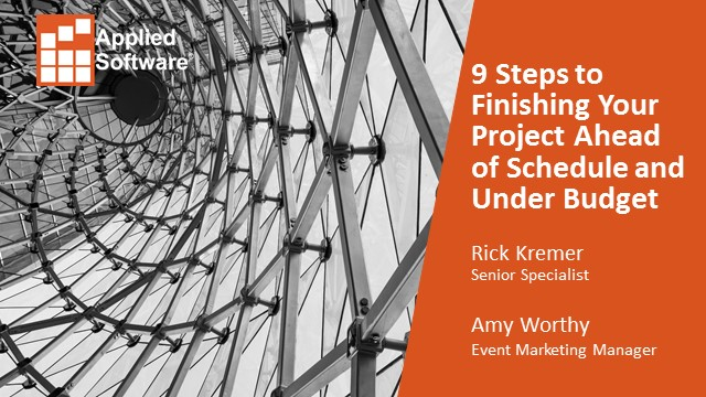 Live Demo: 9 Steps to Finishing Your Project Ahead of Schedule and Under Budget