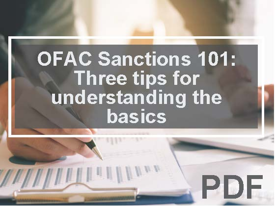 OFAC Sanctions 101: Three tips for understanding the basics