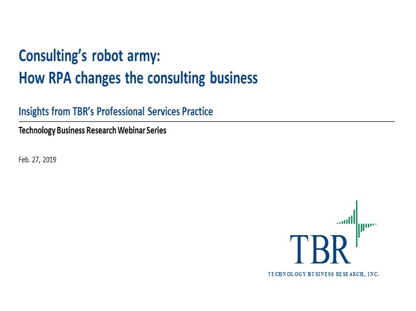 Consulting's robot army: How RPA changes the consulting business model
