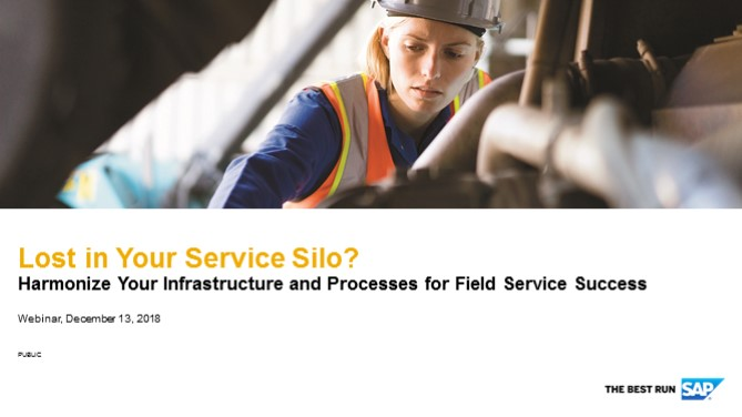 Lost in Your Service Silo? Harmonize Your Infrastructure and Processes for Field Service Success