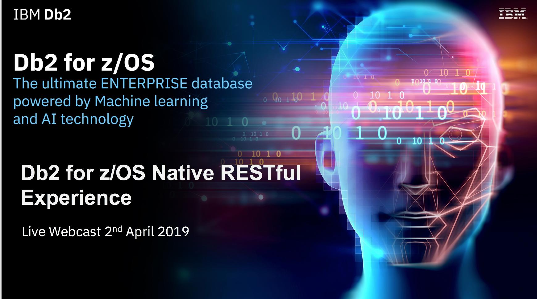New News highlighting how Db2 for z/OS exploits RESTful Technology