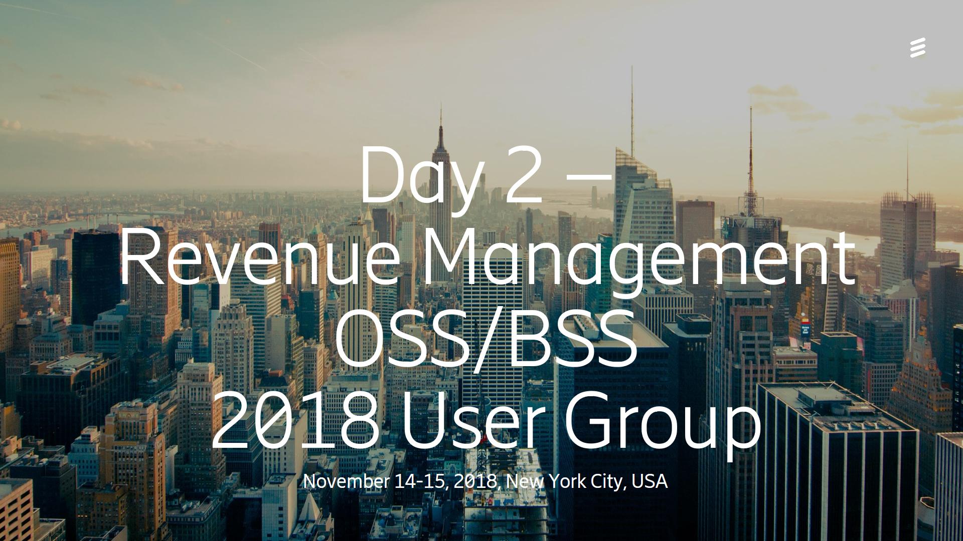 Day 2 Revenue Management - OSS/BSS User Group 2018