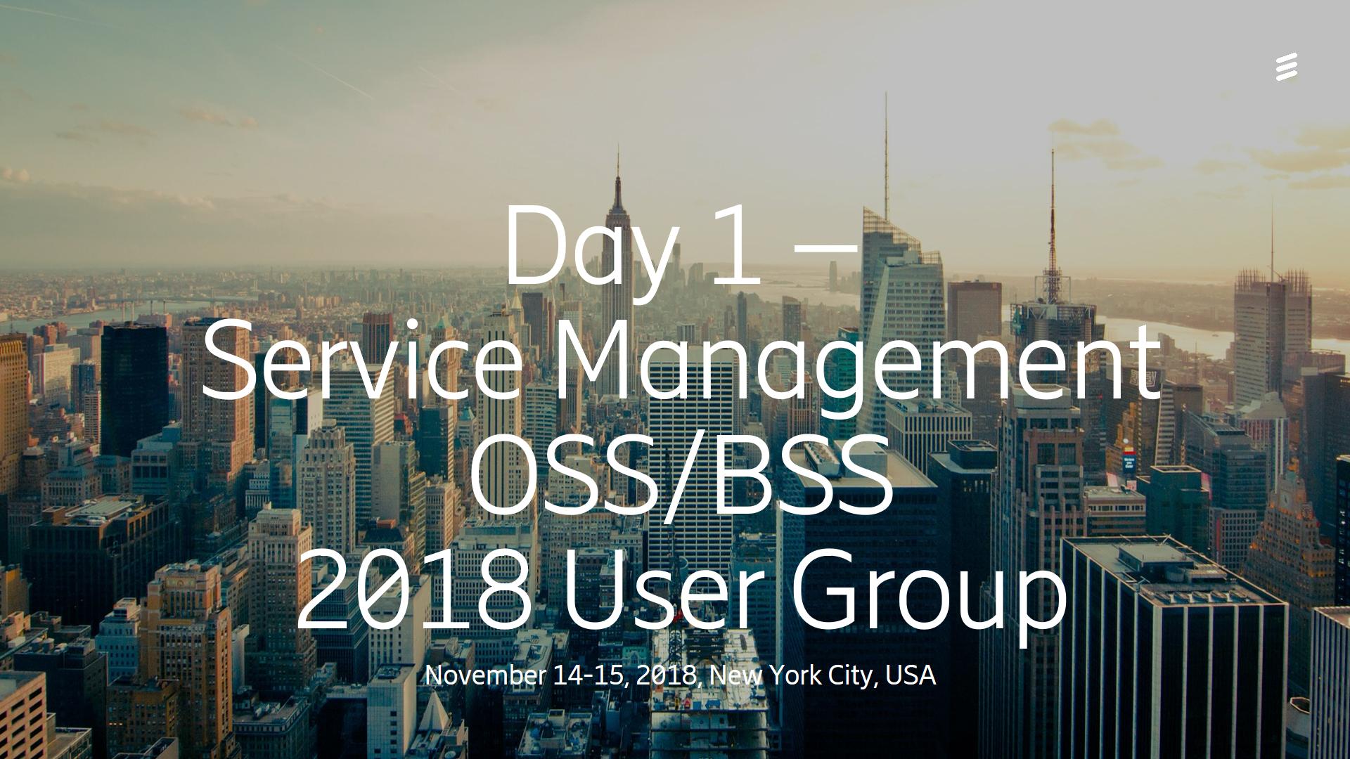 Day 1 Service Management - OSS/BSS User Group 2018