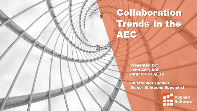 Ahead of the Curve in AE  - The AEC Round Table: Collaboration Trends of 2019