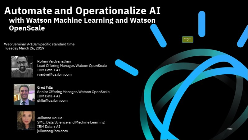 Watson Machine Learning and Watson OpenScale: Automate and Operationalize AI