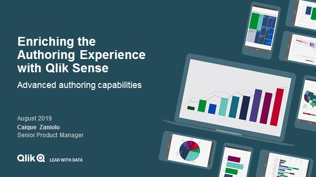 Enriching the Authoring Experience with Qlik Sense