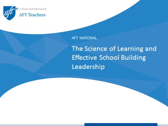 The Science of Learning and Effective School Building Leadership