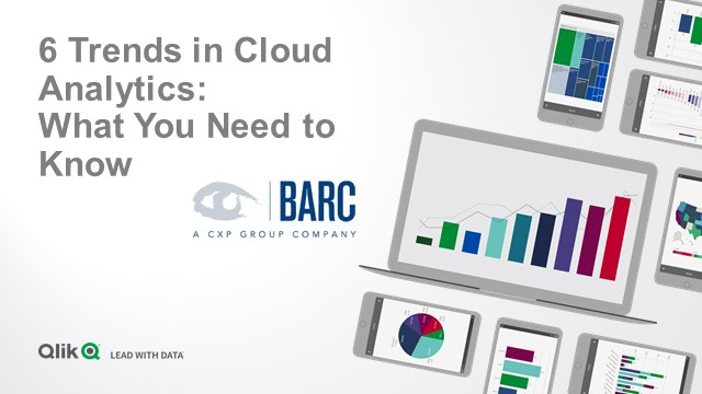 6 Trends in Cloud Analytics: What You Need to Know