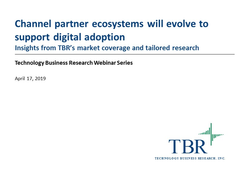 Channel partner ecosystems will evolve to support digital adoption
