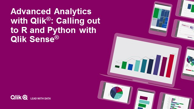 Advanced Analytics: Calling out to R and Python with Qlik Sense