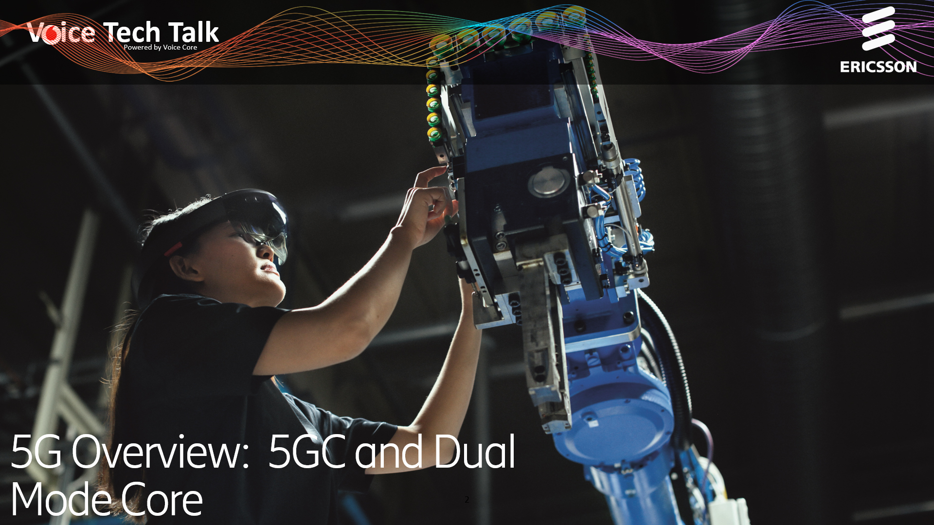 5G Overview:  5GC and Dual Mode Core