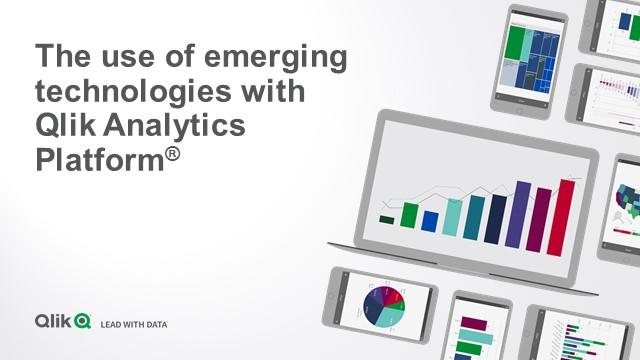 Using Emerging Technologies with the Qlik Analytics Platform
