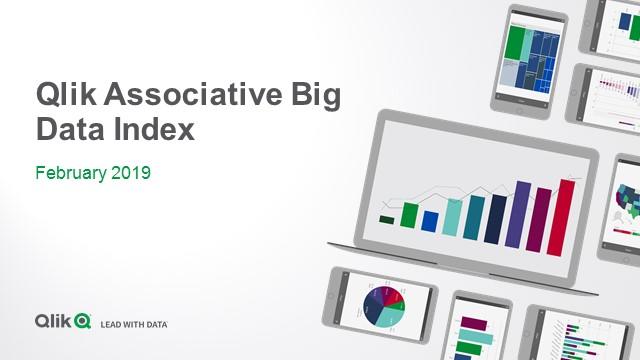 Qlik's Associative Big Data Index - February 2019