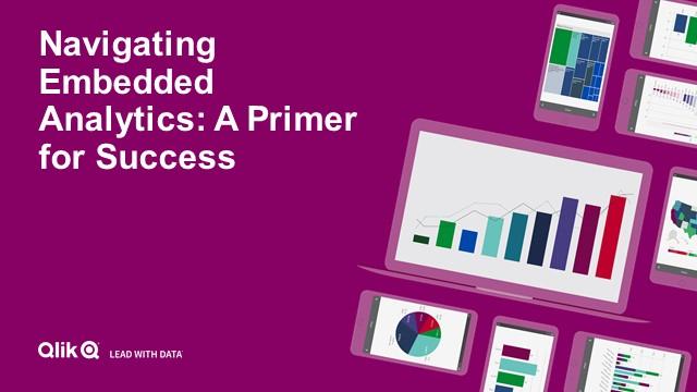 Embedded Analytics 101: Primer for Success