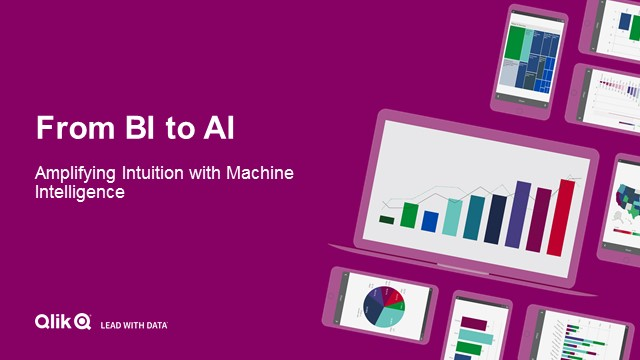 From BI to AI: Amplifying Intuition with Machine Intelligence