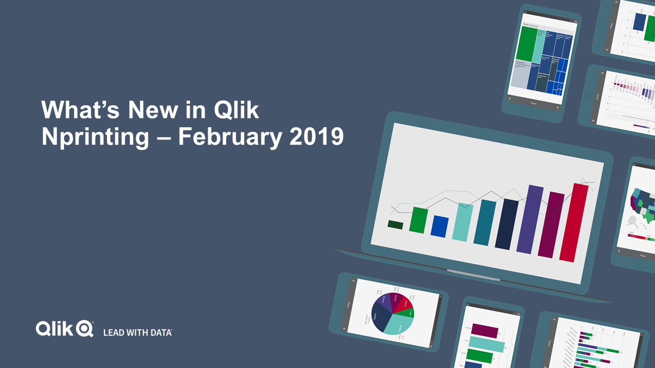 What's New in Qlik NPrinting - February 2019