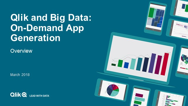 Qlik and Big Data: On-Demand App Generation