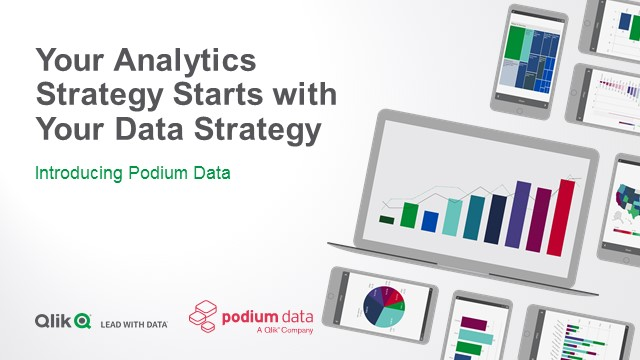 Your Analytics Strategy Starts with Your Data Strategy: Introducing Podium Data