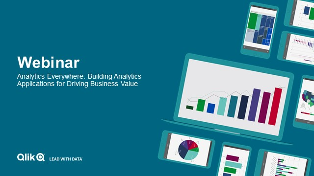 Analytics Everywhere: Building Analytics Applications for Driving Business Value