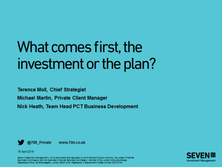What comes first, the investment or the plan?