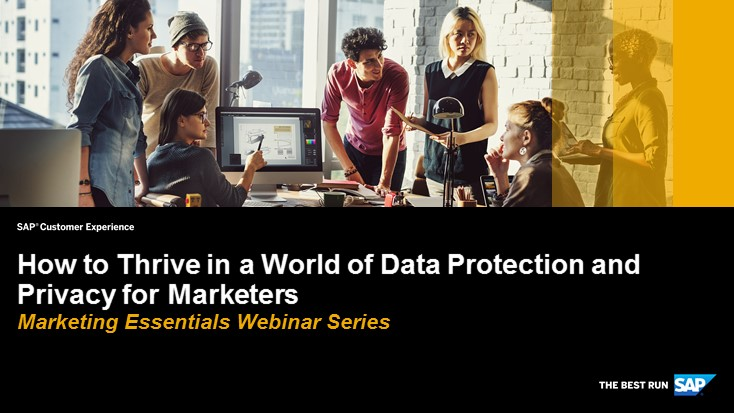 How to Thrive in the World of Data Protection and Privacy for Marketers