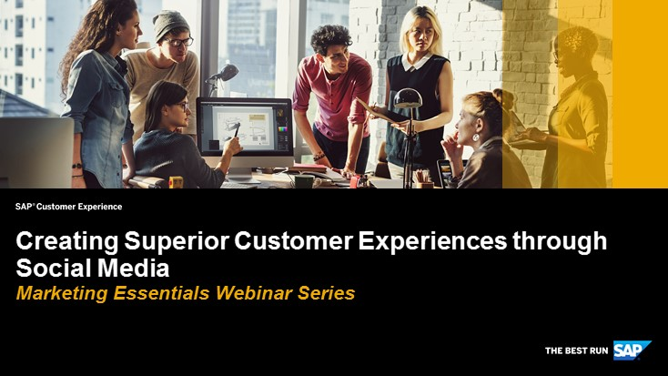 Creating Superior Customer Experiences through Social Media