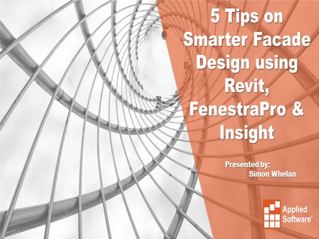 5 Tips on Smarter Façade Design using Revit, FenestraPro and Insight