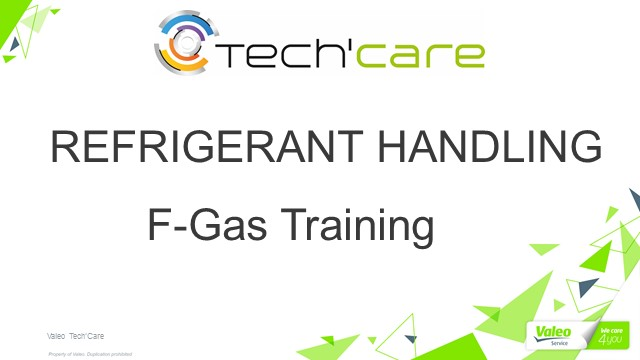 Vehicle Air-Conditioning Refrigerant Training - Legislation & Best Practices