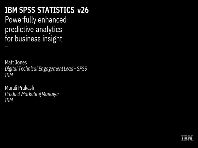 On-Demand Webinar: Boost your analysis with enhanced statistics: Introducing the new IBM SPSS® Statistics V26