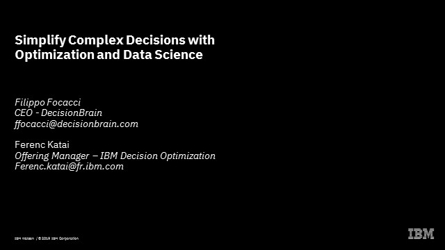 Simplify Complex Decisions with Optimization and Data Science