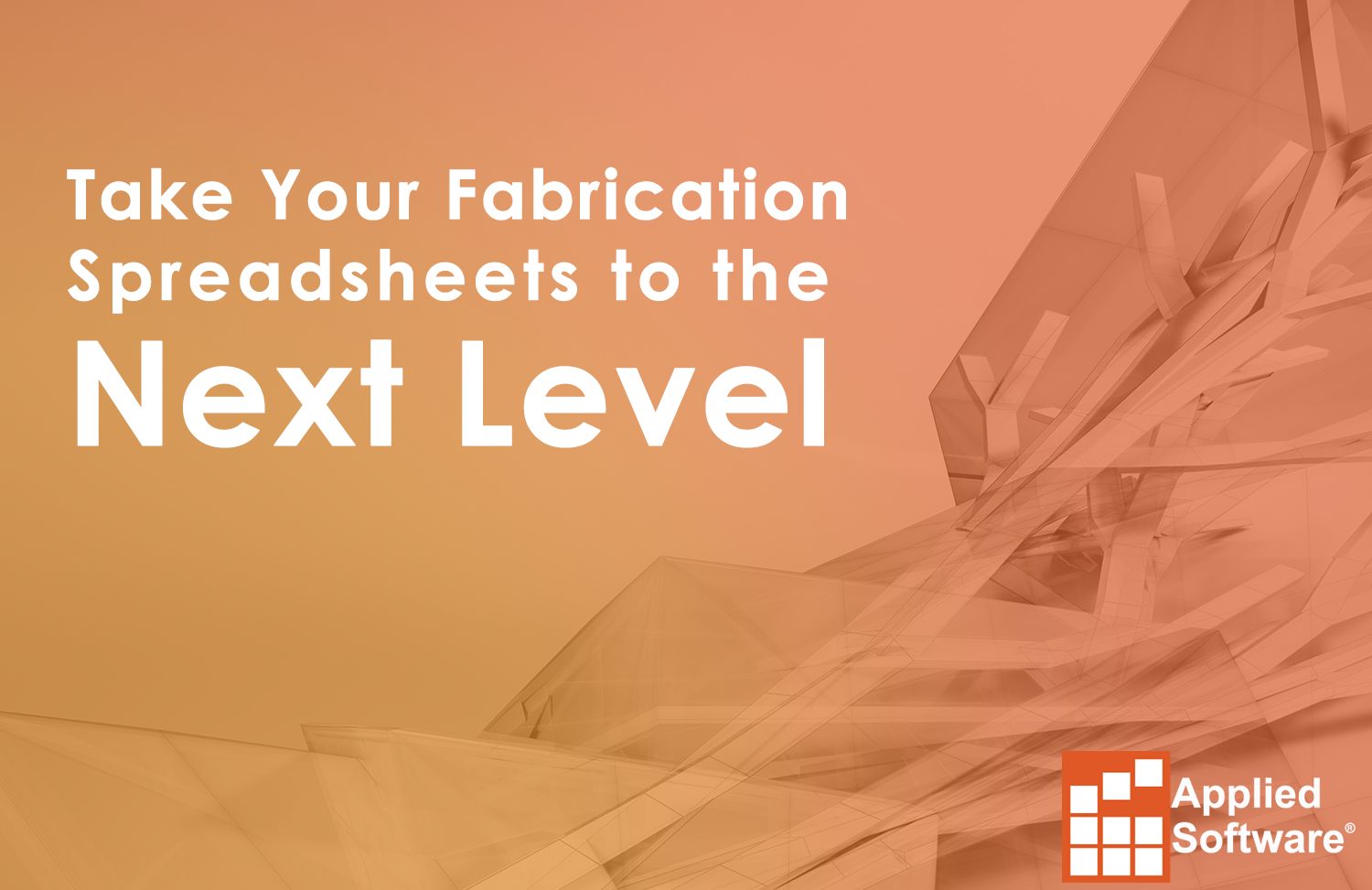 Take Your Fabrication Spreadsheets to the Next Level