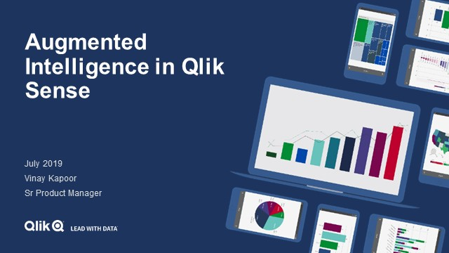 Augmented Intelligence in Qlik Sense: Demystifying AI/ML