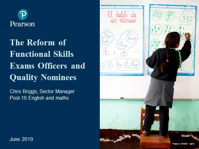 Recording: Functional Skills Reforms: Exams Officers and Quality Nominees