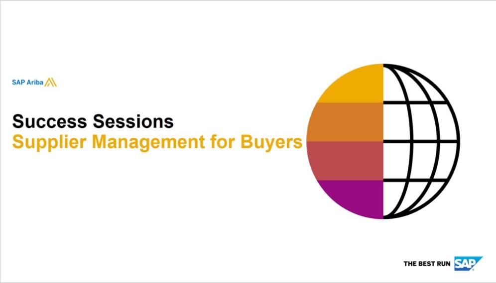 SAP Ariba: Supplier Management for Buyers 9/19/2019