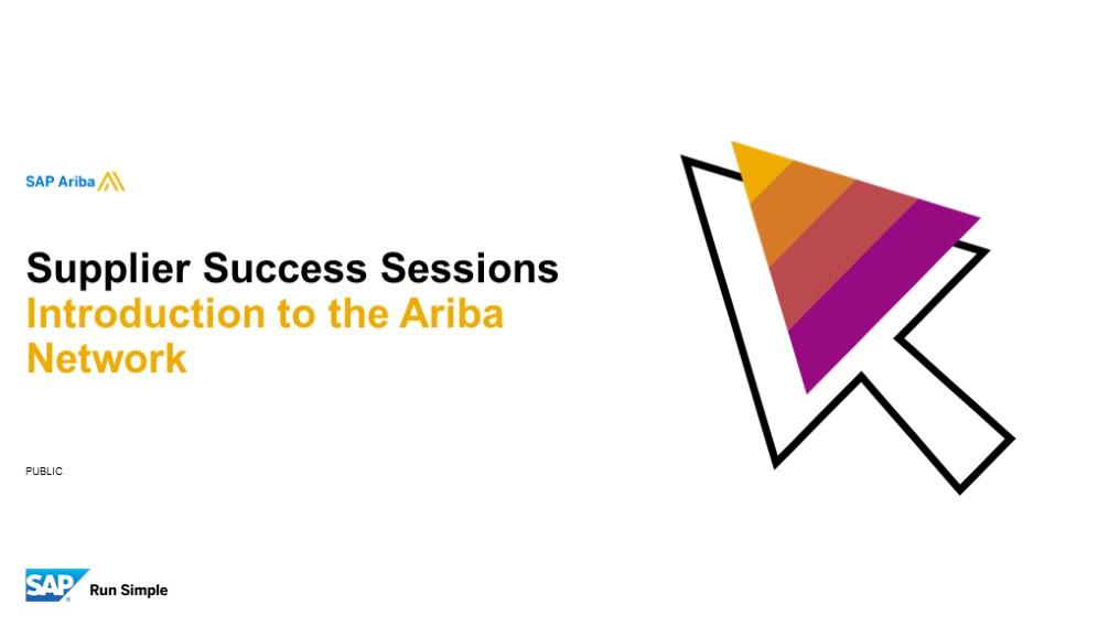 *SAP Ariba: Introduction to the Ariba Network 07/10/2019*
