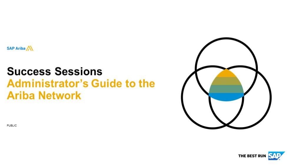 *SAP Ariba: Administrator's Guide to the Ariba Network 18/11/2019*